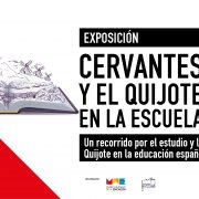 Exposición Cervantes y El Quijote