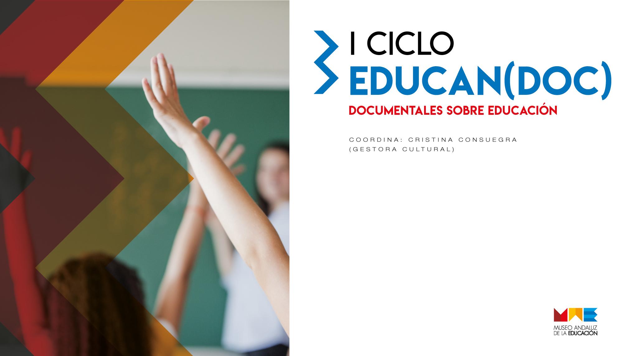"""El MAE organiza el I Ciclo """"Educan(doc)"""""""