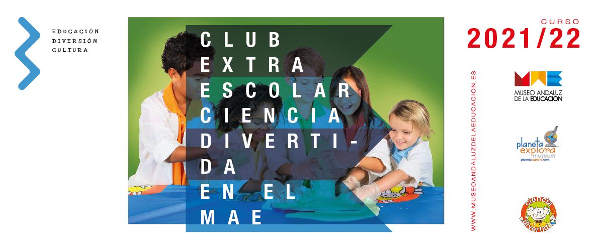 Club extraescolar Ciencia Divertida en el MAE