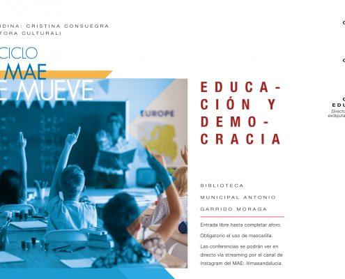 El IV ciclo 'El MAE se mueve' continuará reflexionando sobre la relación entre democracia y educación